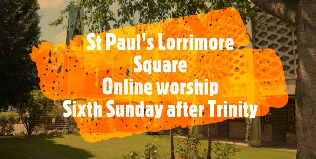 6th Sunday after Trinity at St Paul's Lorrimore Sq