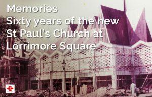 Memories - 60 years at St Paul's